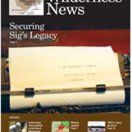 Securing Sig's Legacy, Mining Updates, Wilderness News Summer 2015