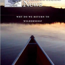 Why Do We Return to Wilderness? Wilderness News Fall-Winter 2015